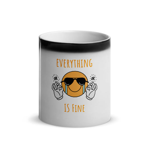 Everything is Fine - Magic Mug 11 oz - Caffeination World