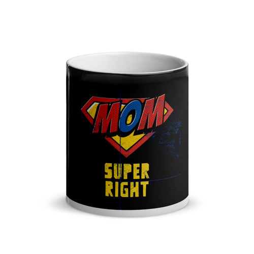 Mom: Super right - Magic Mug 11 oz - Caffeination World