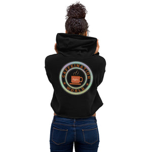 Crop Hoodie - Streamer powered by coffee - Caffeination World