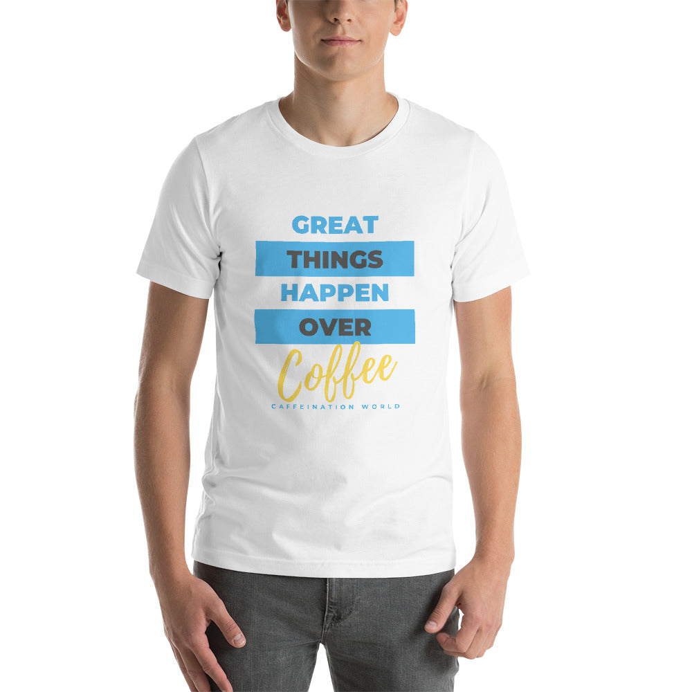 Great things happen over coffee - Premium Tee - Caffeination World