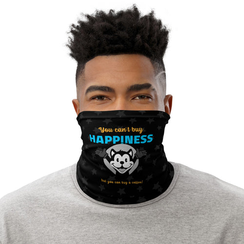 Neck Gaiter | You can't buy happiness - Caffeination World