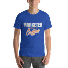 Load image into Gallery viewer, Marketer powered by coffee - Premium Tee - Caffeination World