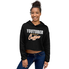 Load image into Gallery viewer, Crop Hoodie - YouTuber powererd by coffee - Caffeination World