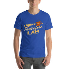 Load image into Gallery viewer, I drink coffee, therefore I am - Premium Tee - Caffeination World