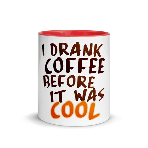 Premium Mug - I drank coffee before it was cool - Caffeination World