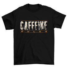 Load image into Gallery viewer, Caffeine rules - Premium Tee - Caffeination World