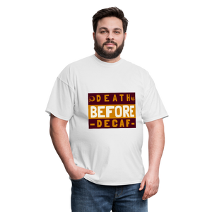 Death before decaf - Classic Tee - Caffeination World