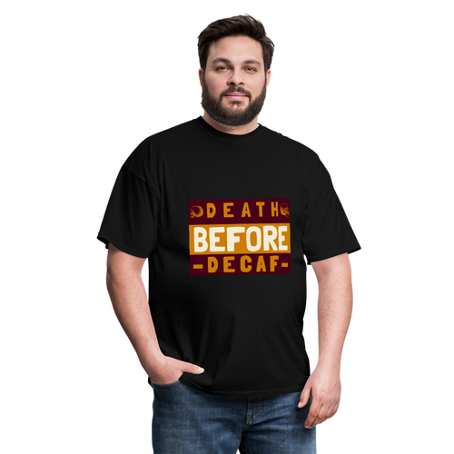 Death before decaf - Classic T-shirt - Caffeination World