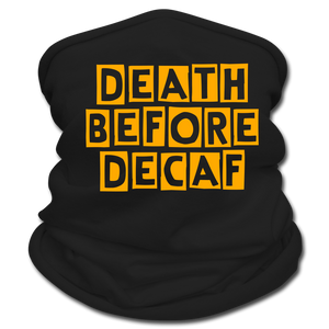 Death before decaf - Multifunctional Scarf - Caffeination World