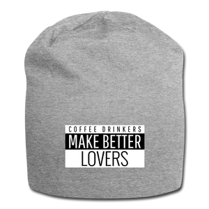 Coffee drinkers make better lovers - Jersey Beanie - Caffeination World