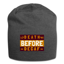 Load image into Gallery viewer, Death before decaf - Jersey Beanie - Caffeination World