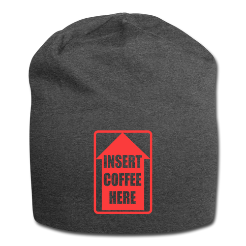 Insert coffee here - Jersey Beanie - Caffeination World