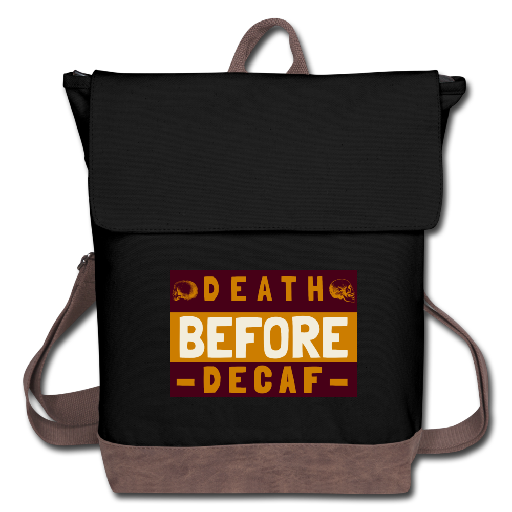 Death before decaf - Canvas Backpack - Caffeination World