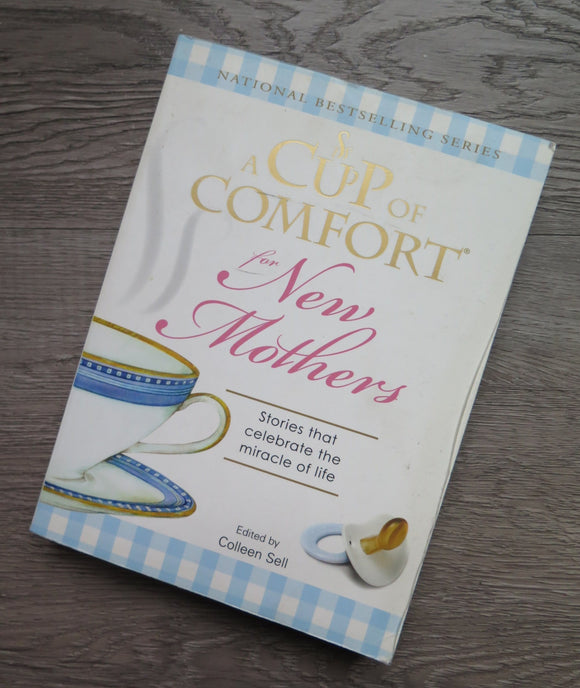 A Cup of Comfort - New Mothers