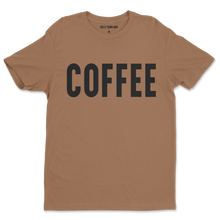 Load image into Gallery viewer, Coffee Women's Tee