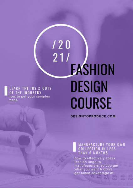 Online Fashion Design and Manufacturing Course
