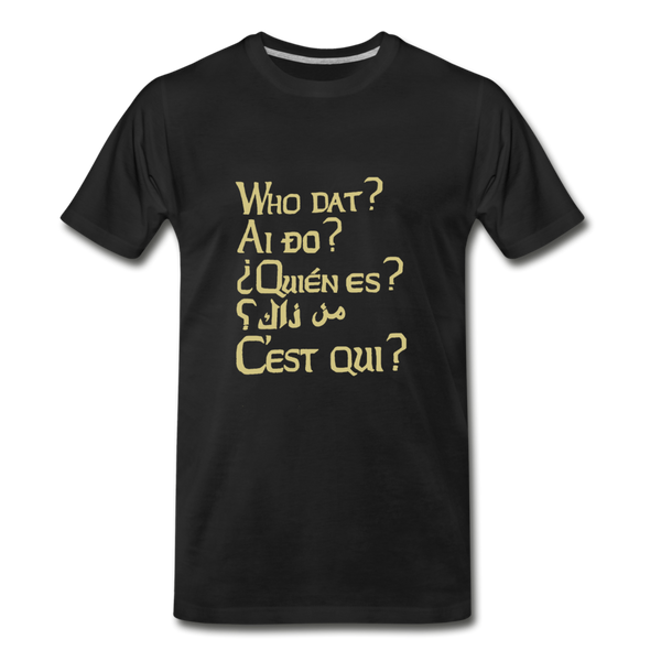 We are ALL Dat Tee (men's fit) - black