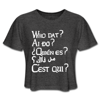 We are ALL Dat Tee (cropped tee) - deep heather