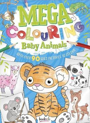 Mega Baby Animals Colouring Book