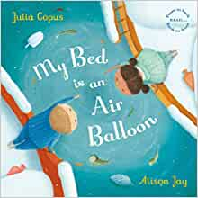 My Bed Is An Air Balloon Super Book