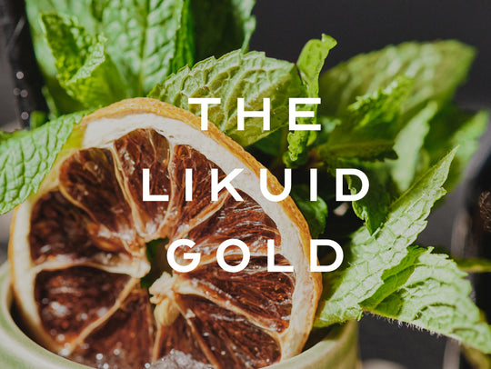 The Likuid Gold