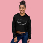 CROP Hoodie: Ask About My Female Owned Business