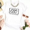 CEO: Classy, Empowered, Opulent Tee