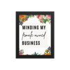 """Minding My Female Owned Business"" Enhanced Matte Paper Poster (Frame not Included)"