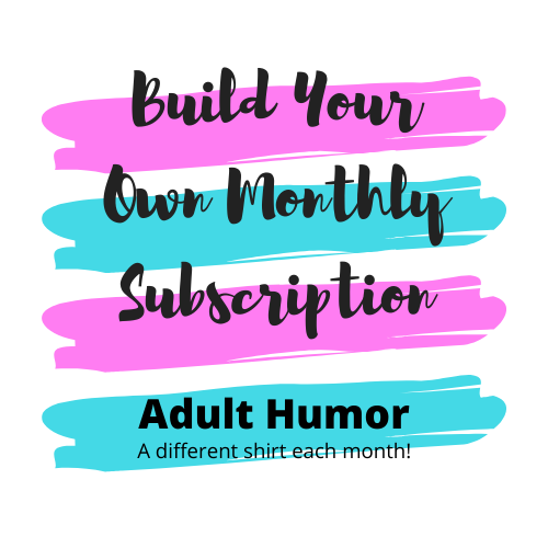 Adult Humor Subscription