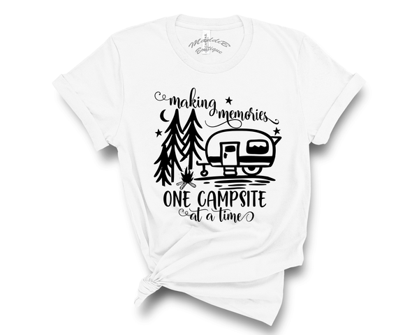 """Making Memories One Campfire At A Time"" Tee"