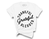 """Thankful Grateful Blessed"" Tee"