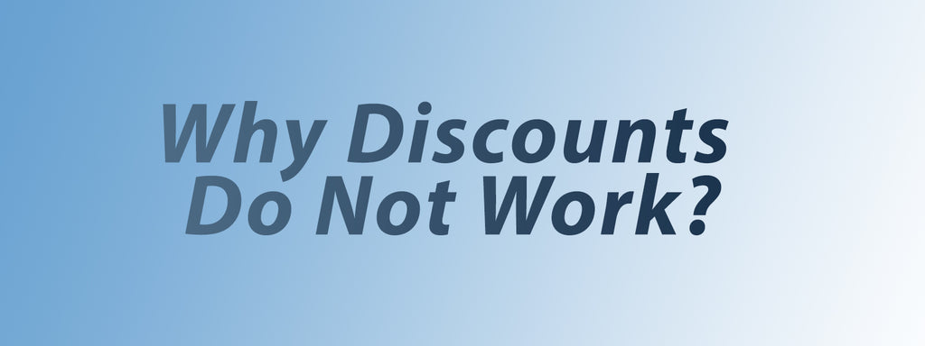 Why discounts do not work?