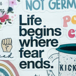Life Begins Where Fear Ends Sticker