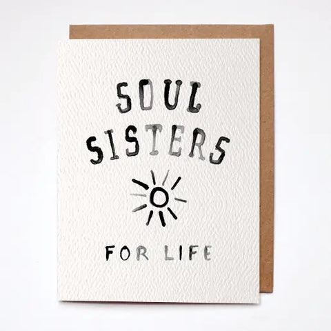 Soul Sisters For Life Card
