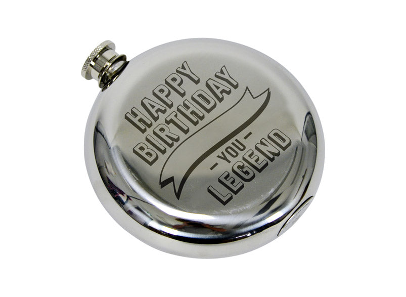 Hip Flask - Happy Birthday Legend!