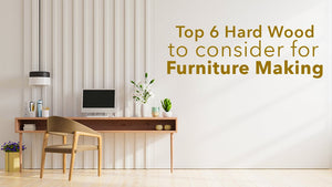 Top 6 Hardwoods to Consider for Furniture Making