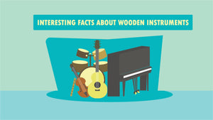 5 Interesting Facts About Musical Instruments Made Out of Wood