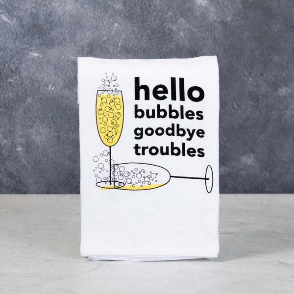 Hello Bubbles goodbye troubles bar towel