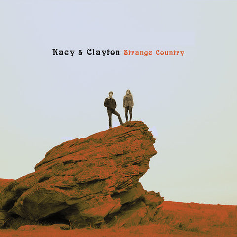 Kacy & Clayton - Strange Country (Digital Download)