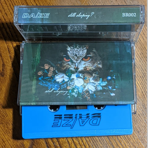 DAZE  - Still Sleeping? (Cassette)