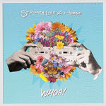 Strung Like A Horse - Whoa! (CD)