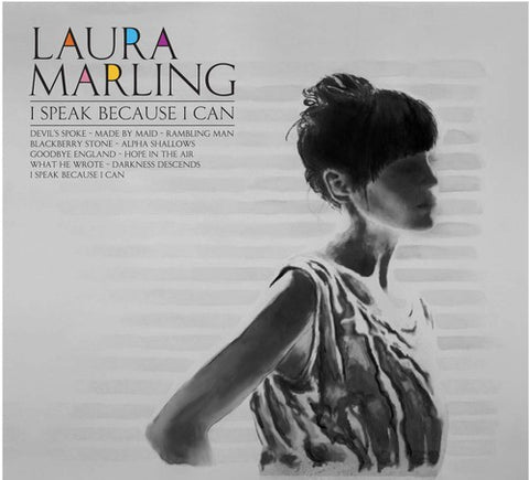 Marling, Laura - I Speak Because I Can