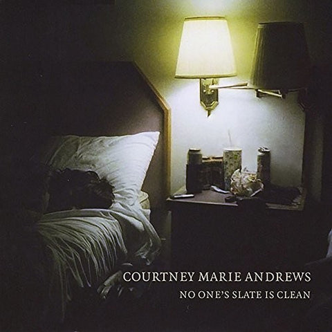 Andrews, Courtney Marie - No One's Slate Is Clean
