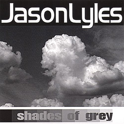Lyles, Jason - Shades of Grey (CD)