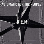 R.E.M. - Automatic for the People (25th Anniversary, Deluxe)