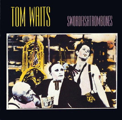 Waits, Tom - Swordfishtrombones (180 Gram, Spec, Reissue)