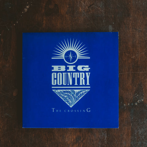 Big Country - The Crossing (Pre-Loved)