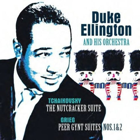 Ellington, Duke - Nutcracker Suite / Grieg: Peer Gynt Suite