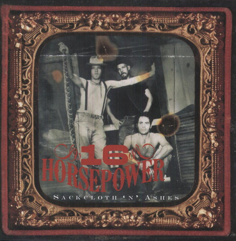16 Horsepower - Sackcloth N Ashes (180 Gram)