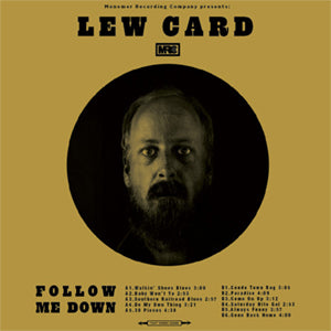 Card, Lew - Follow Me Down (180g)